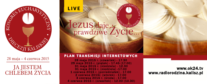 Kongres Eucharystyczny Diecezji Kaliskiej – plan transmisji internetowych LIVE