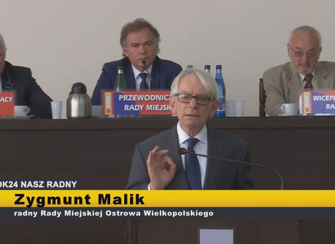 Zygmunt Malik – interpelacje XI Sesja Rady Miejskiej Ostrowa Wielkopolskiego