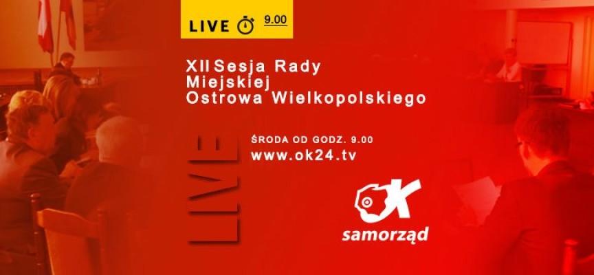 XII Sesja Rady Miejskiej Ostrowa Wielkopolskiego – transmisja na żywo – środa od 9.00