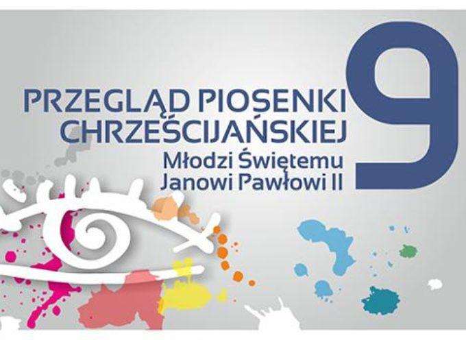 """IX PRZEGLĄ PIOSENKI CHRZEŚCIJAŃSKIEJ – """"Młodzi Świętemu Janowi Pawłowi II"""" – zgłoszenia do 5 października"""