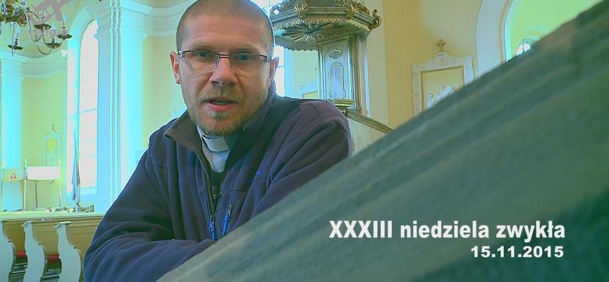 XXXIII niedziela zwykła – słowo na Niedzielę