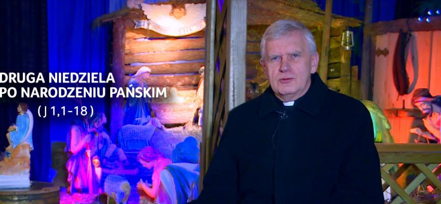 Druga Niedziela po Narodzeniu Pańskim – Słowo na Niedzielę