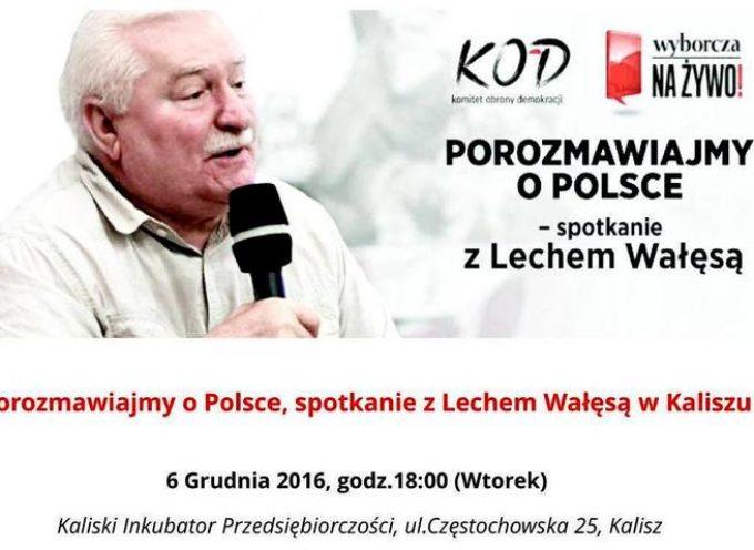Wałęsa w Kaliszu 6 grudnia