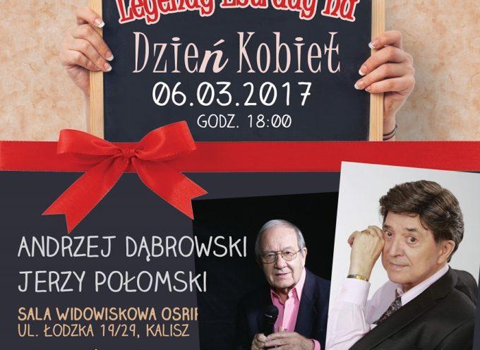 Połomski i Dąbrowski w koncercie dla kobiet 6 marca