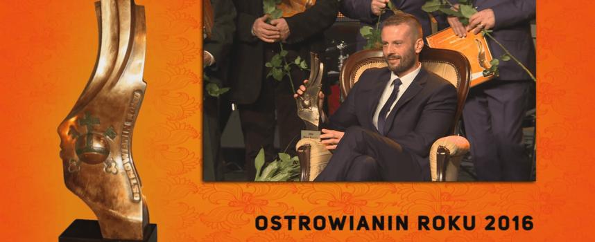 Piotr Kuźma z tytułem Ostrowianina 2016 Roku