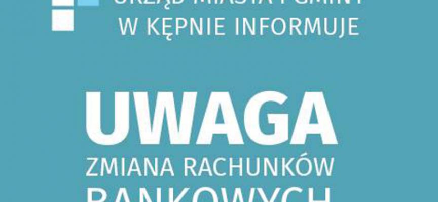 Zmiana rachunków bankowych UMiG Kępno