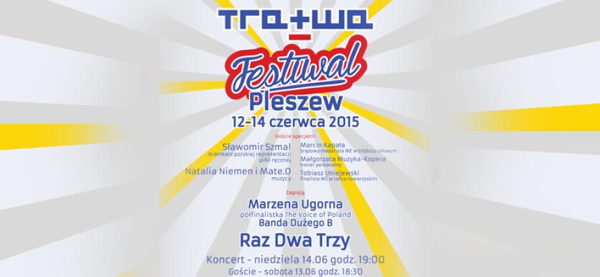 Festiwal TRATWA 2015 w Pleszewie – 12-14 czerwca – zaproszenie