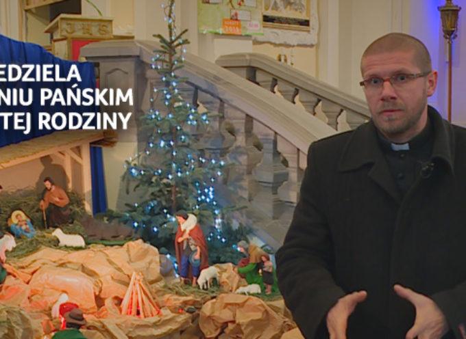 Pierwsza Niedziela po Narodzeniu Pańskim Święto Świętej Rodziny