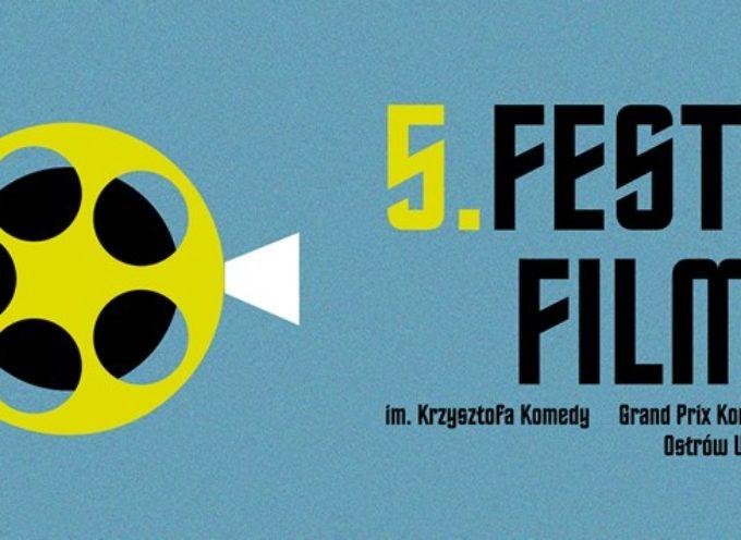 V Festiwal Filmowy im. Krzysztofa Komedy w Ostrowie